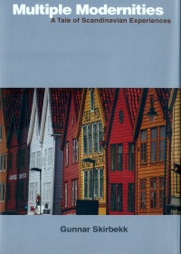 Multiple Modernities:A Tale of Scandinavian Experiences