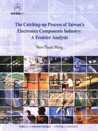 The Catching-up Process of Taiwans Electronics Components Industry: A Frontier Analysis