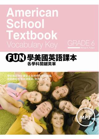 FUN學美國英語課本:各學科關鍵英單 Grade 6