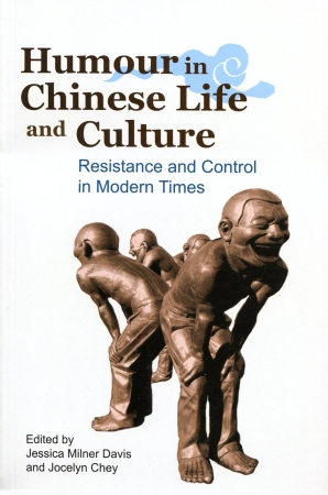 Humour in Chinese Life and Culture:Resistance
