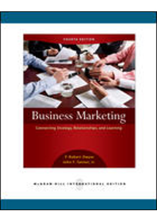 Business Marketing:Connecting Strategy Relati