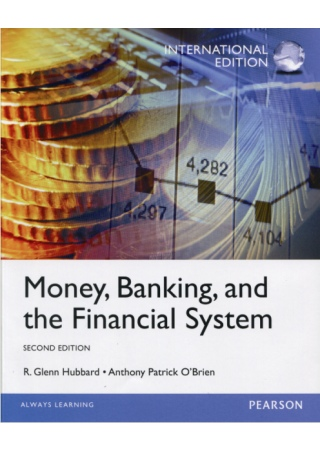 Money, Banking, and the Financial System (M-PIE) 2/E