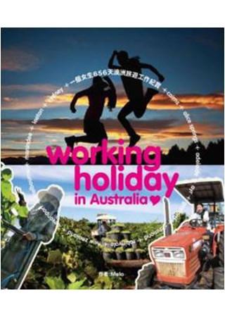 Working Holiday In Australia:一個女生656天澳洲旅遊工作紀實