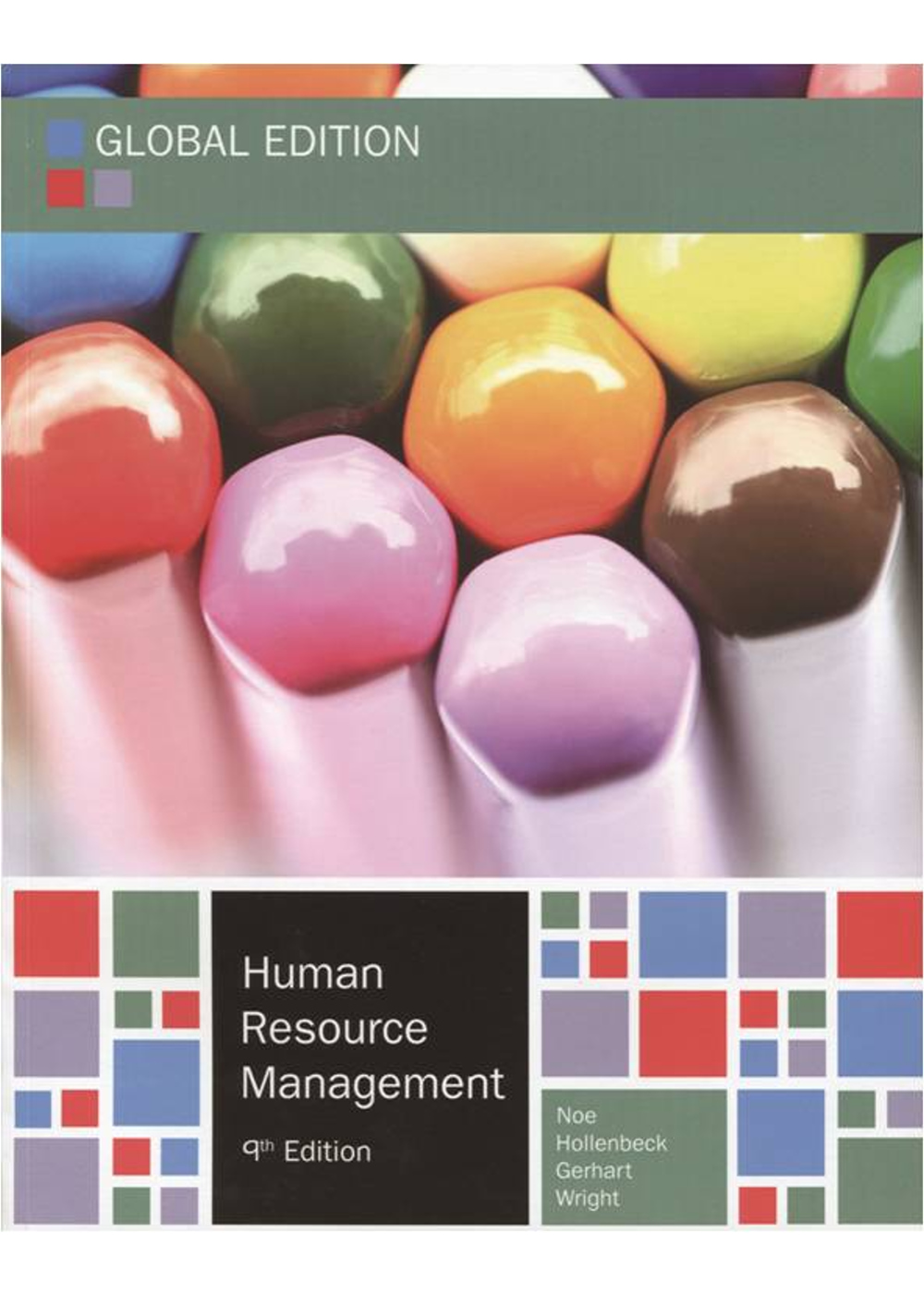 Human Resource Management: Gaining a Competitive Advantage (Global Edition) 9/e
