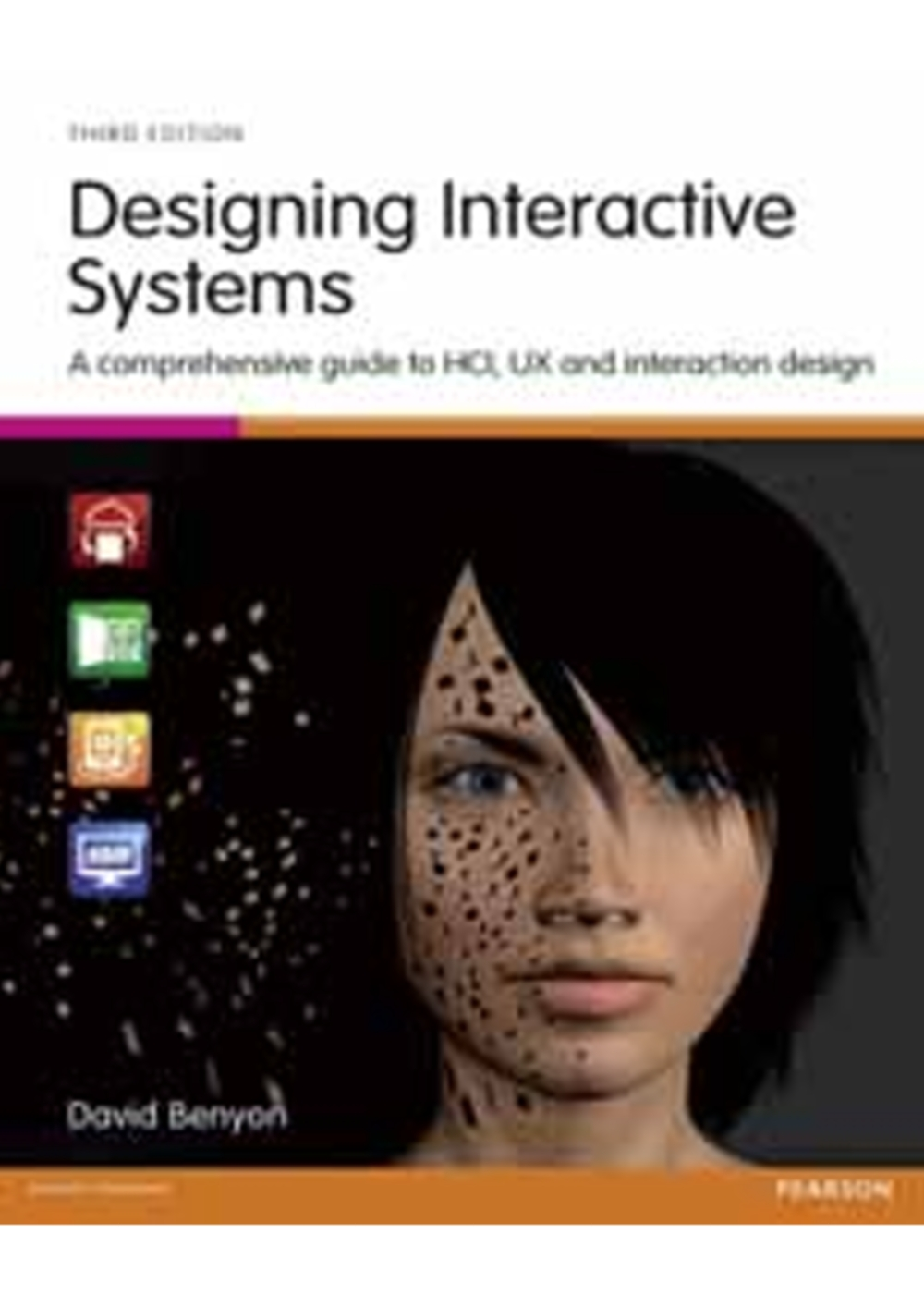 DESIGNING INTERACTIVE SYSTEMS: A COMPREHENSIV