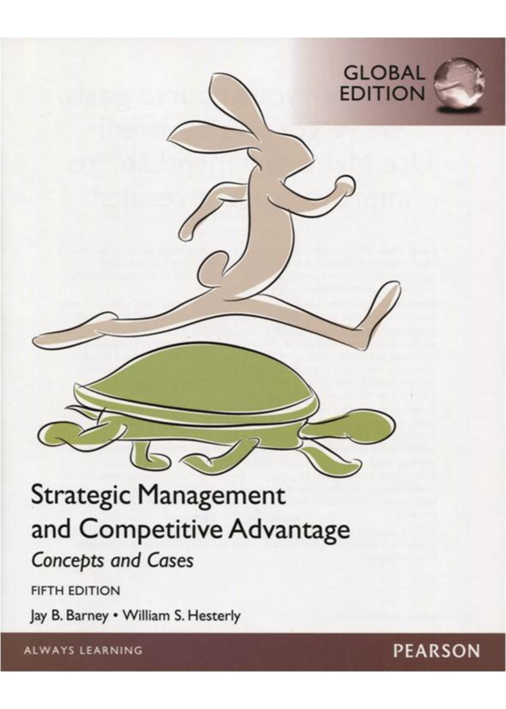 Strategic Management and Competitive Advantage: Concepts and Cases (GE)