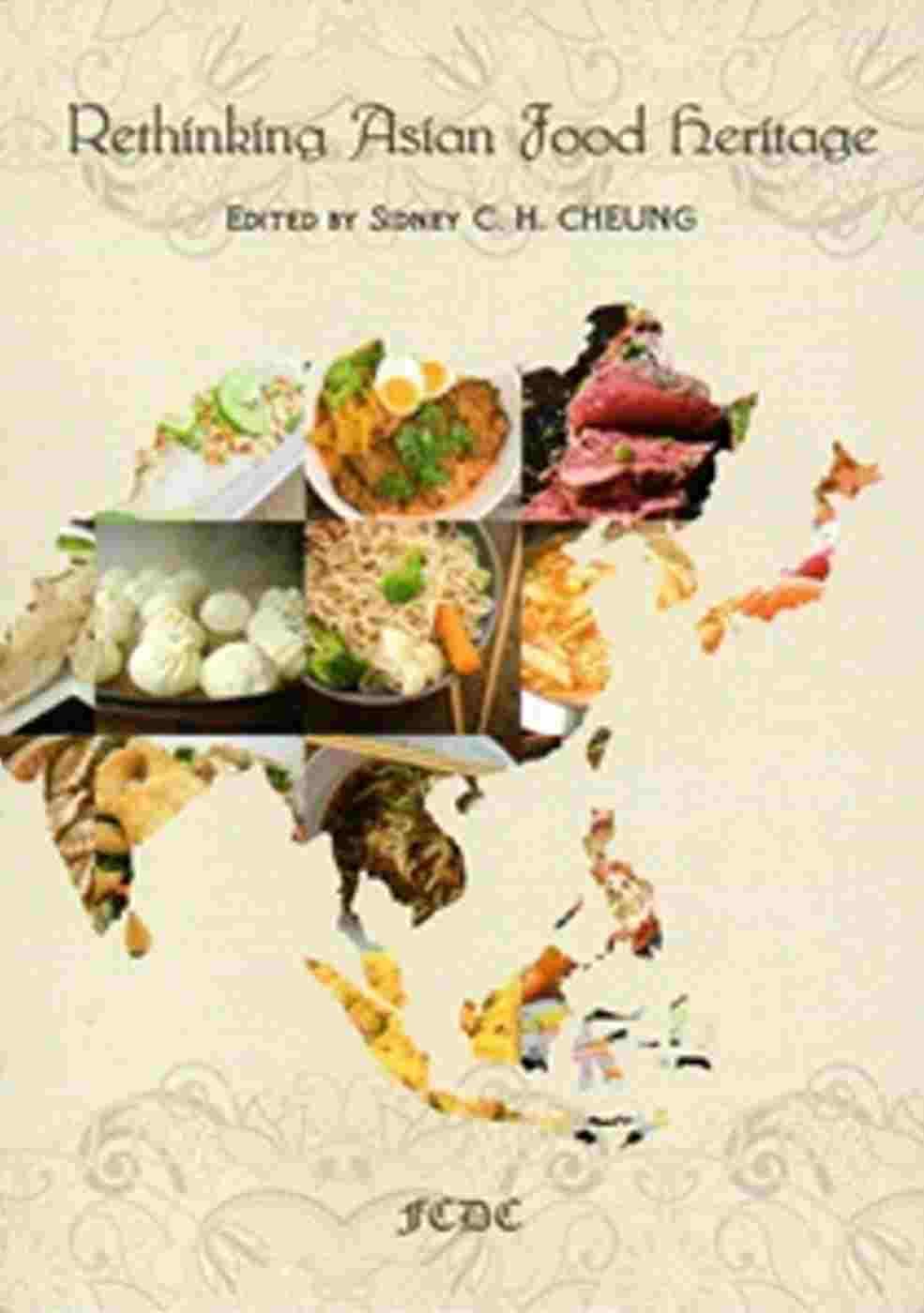 Rethinking Asian Food Heritage
