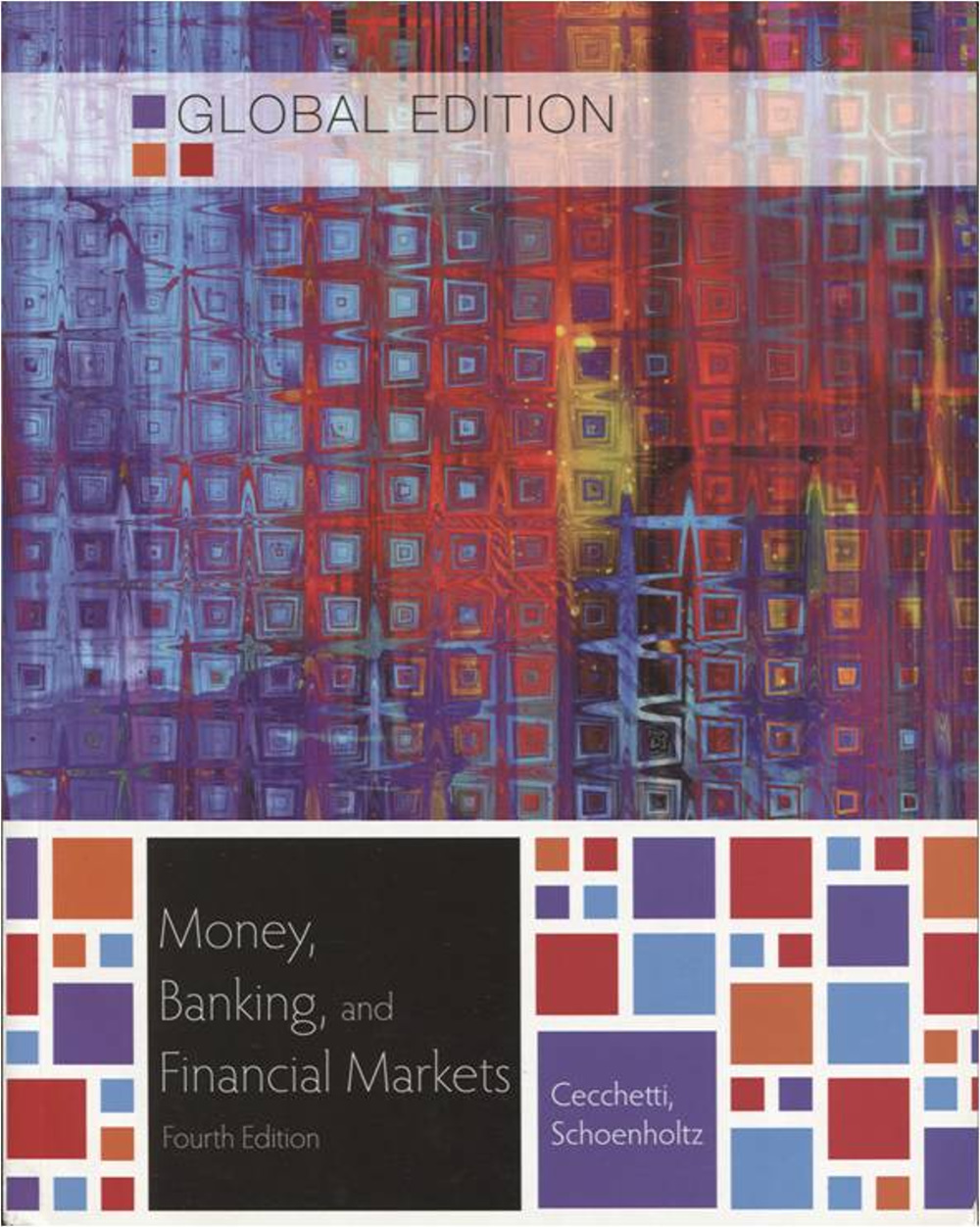 Money, Banking and Financial Markets (Asia Global Edition)4版