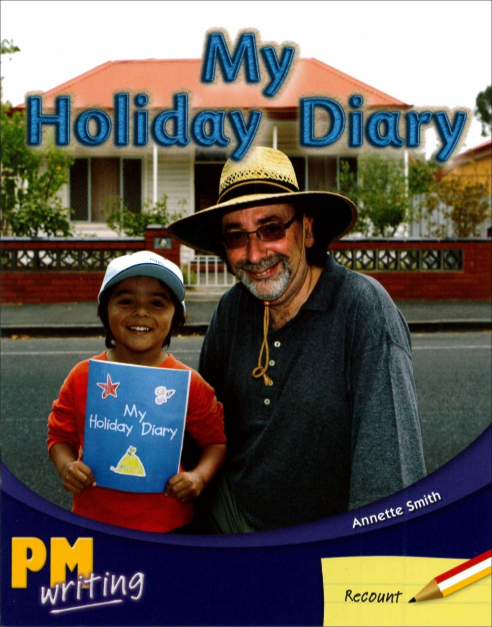PM Writing 1 Red Yellow 5 6 My Holiday Diary
