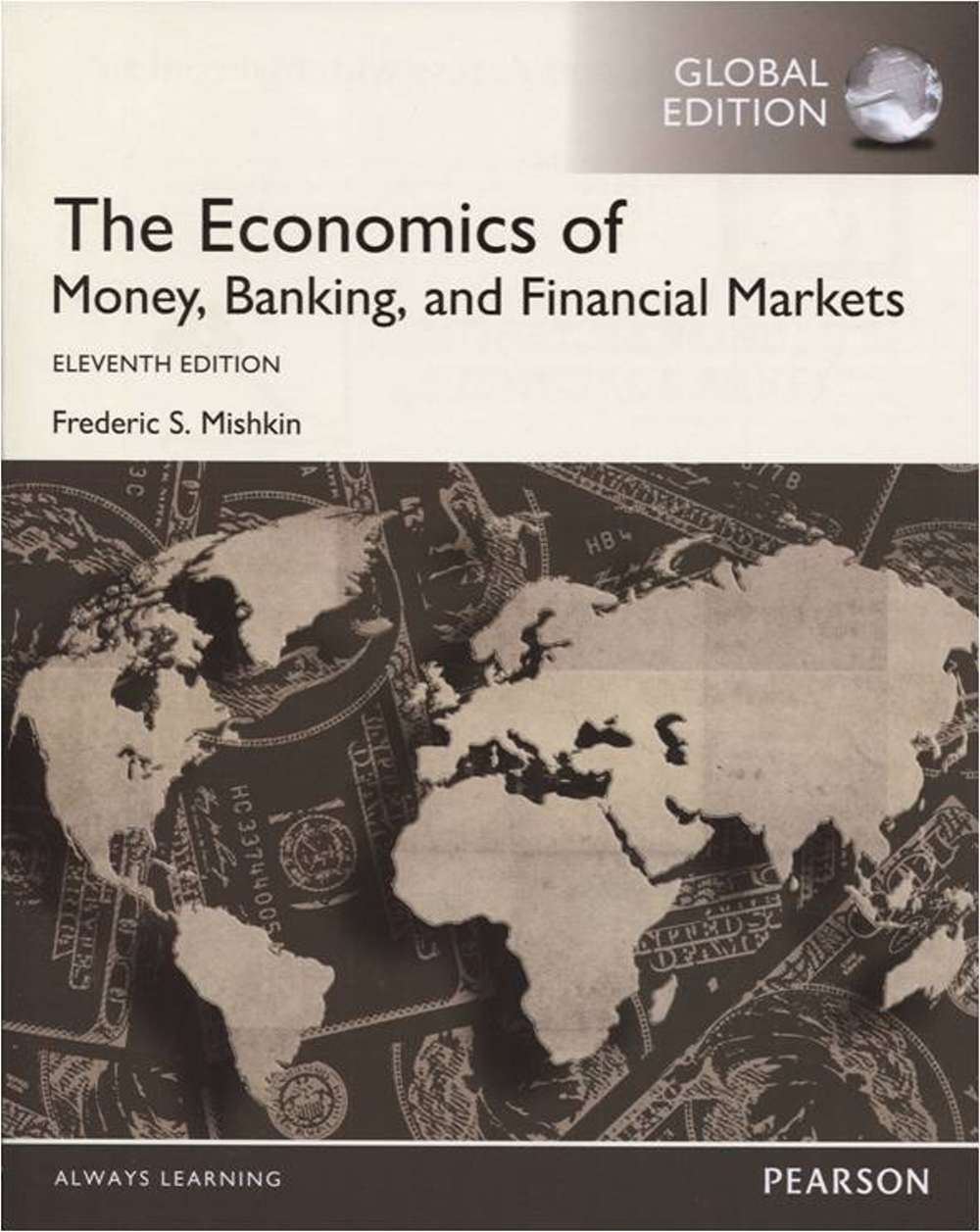 The Economics of Money, Banking and Financial Markets (GE)(11版)