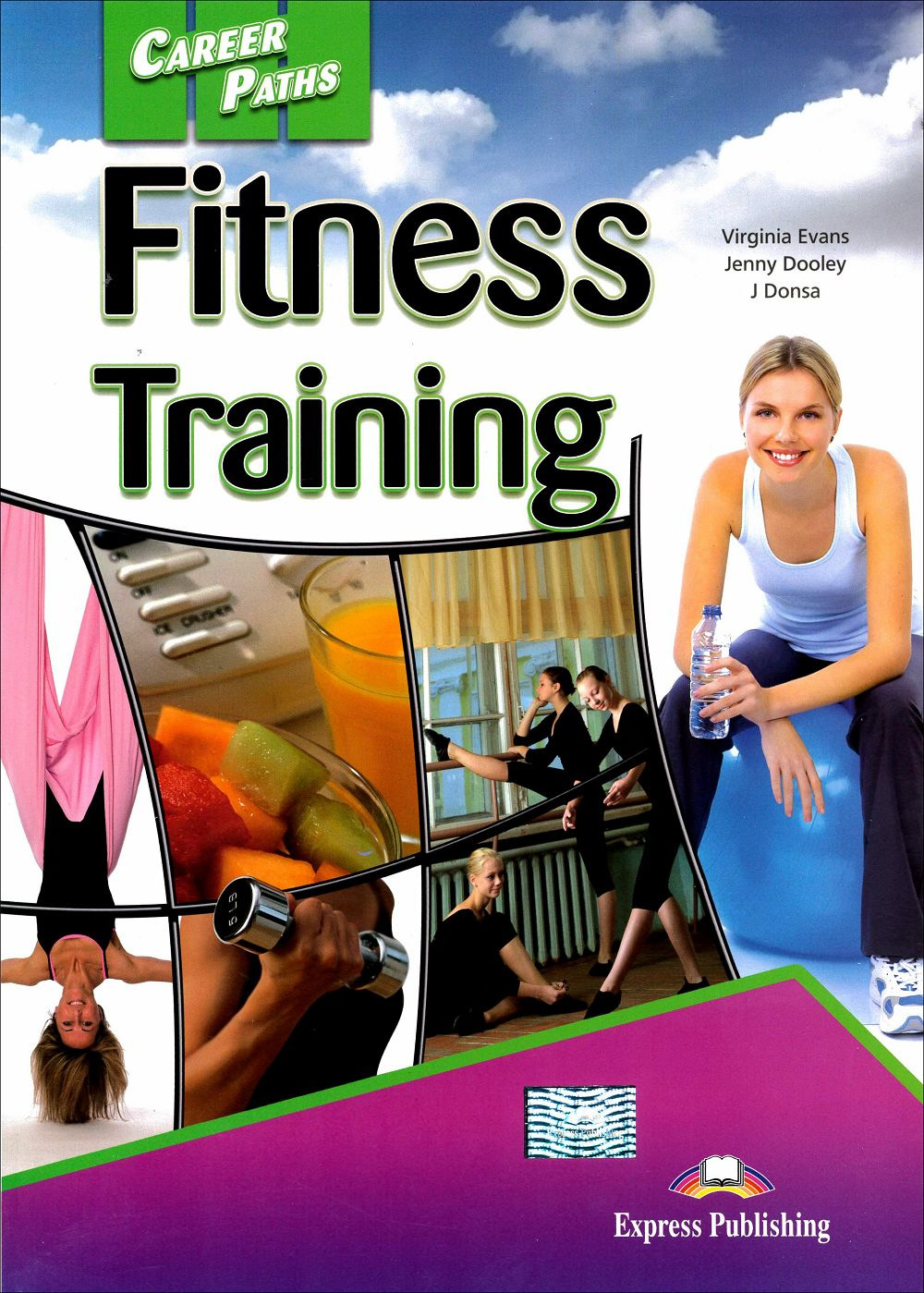 Career Paths:Fitness Training Student's Book