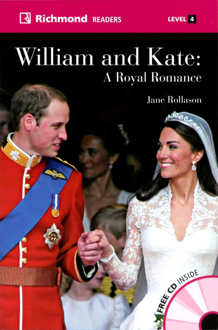 Richmond Readers (4) William and Kate:A Royal Romance with Audio CDs/2片