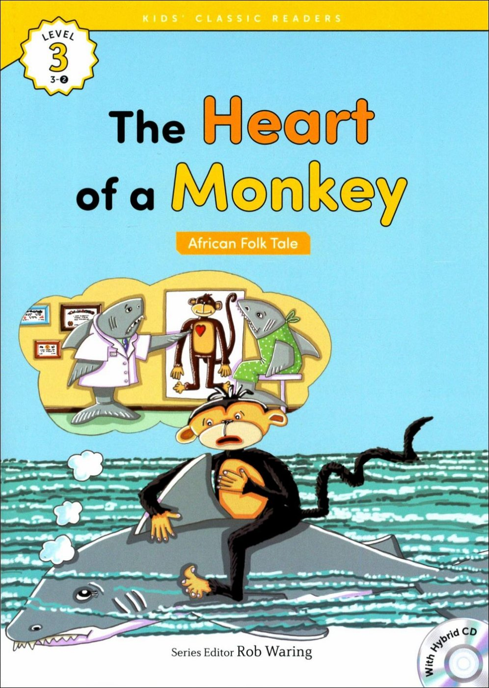Kids' Classic Readers 3~2 The Heart of a Monk