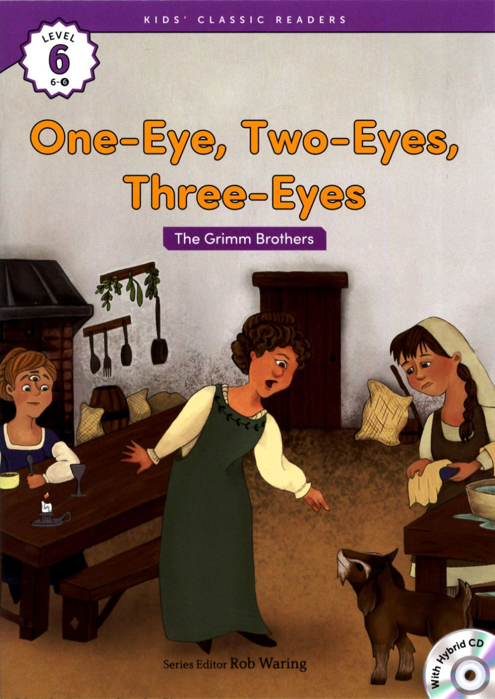 Kids' Classic Readers 6~6 One~Eye Two~Eyes Th