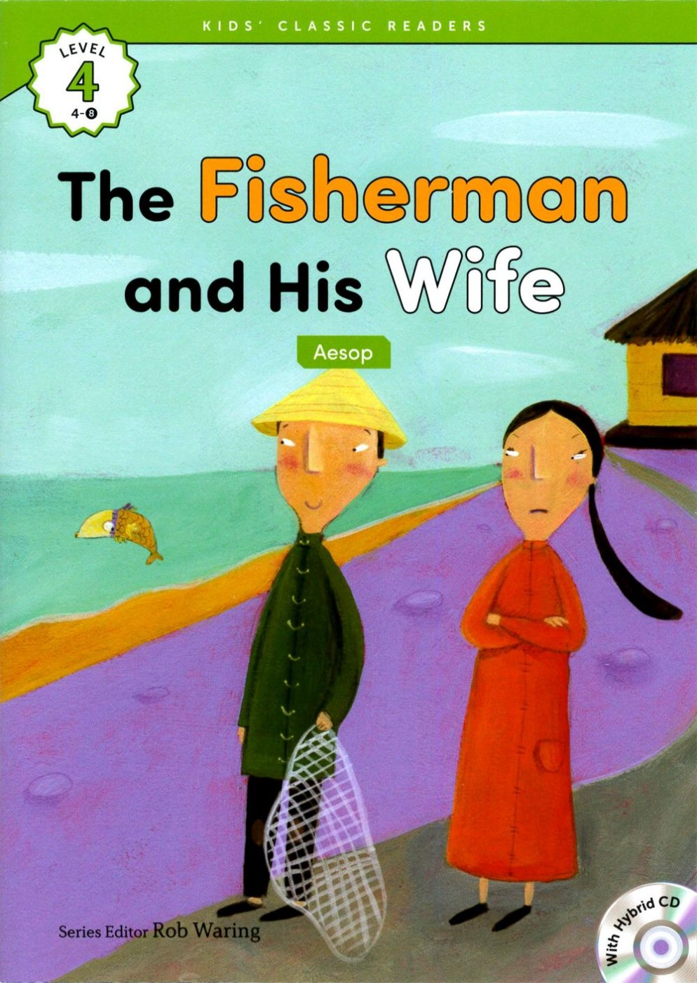 Kids' Classic Readers 4~8 The Fisherman and H