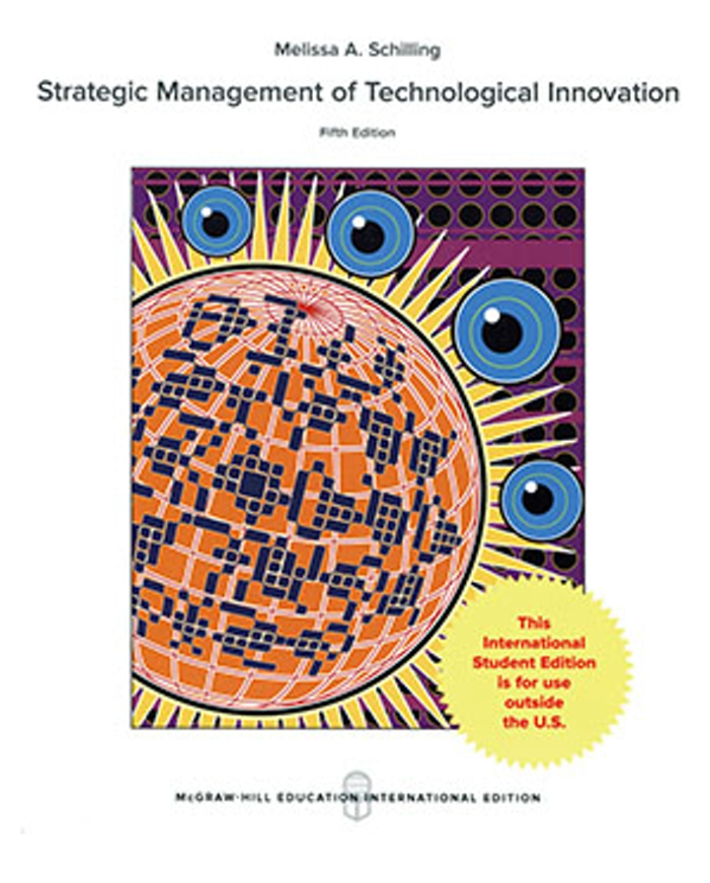 Strategic Management of Technological Innovation(5版)