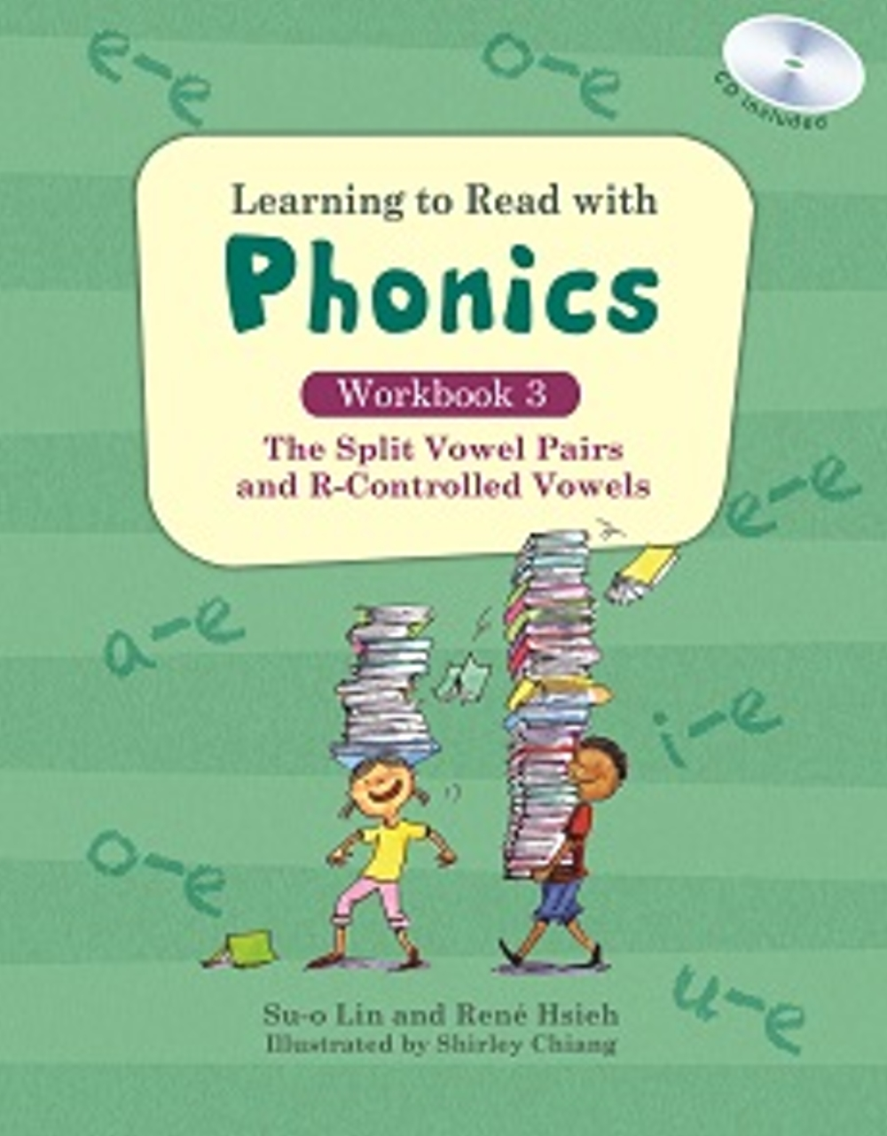 Learning to Read with Phonics:Workbook 3(分離母音組和母音加Rr的唸法)練習本(CD)