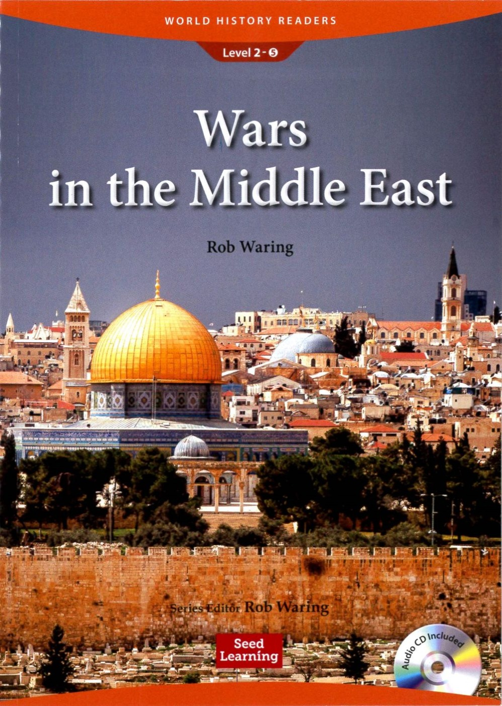 World History Readers ^(2^) Wars in the Middl