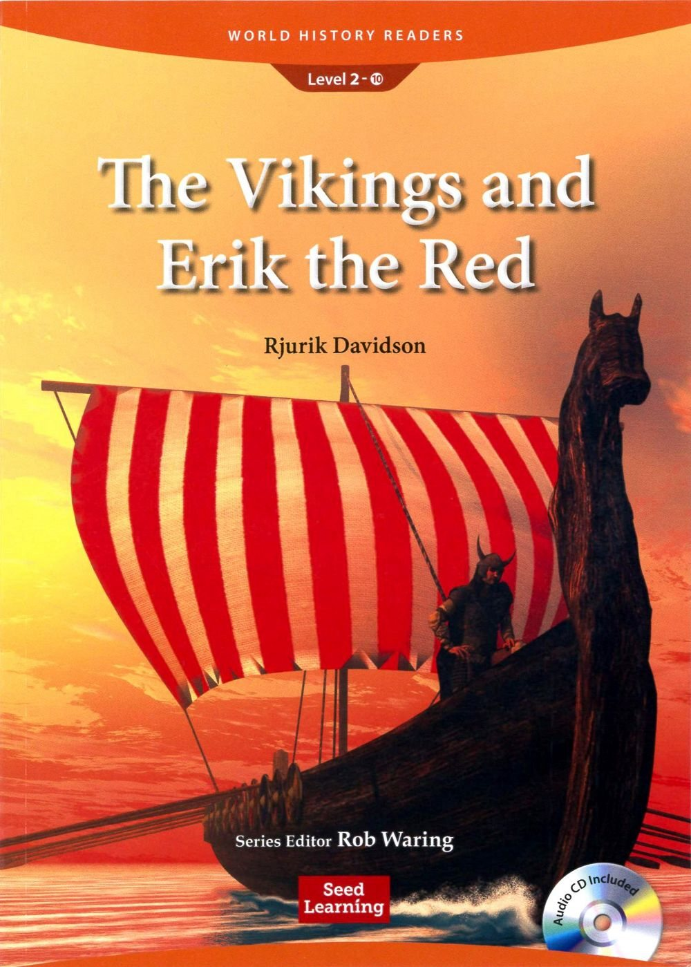 World History Readers  2  The Vikings and Eri