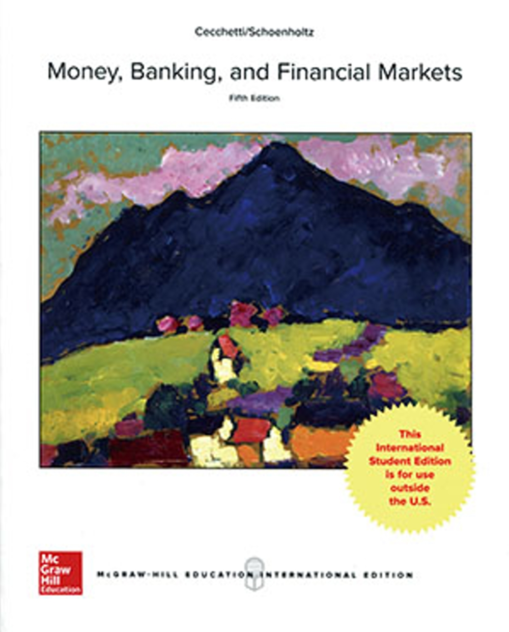 Money, Banking, and Financial Markets(5版)