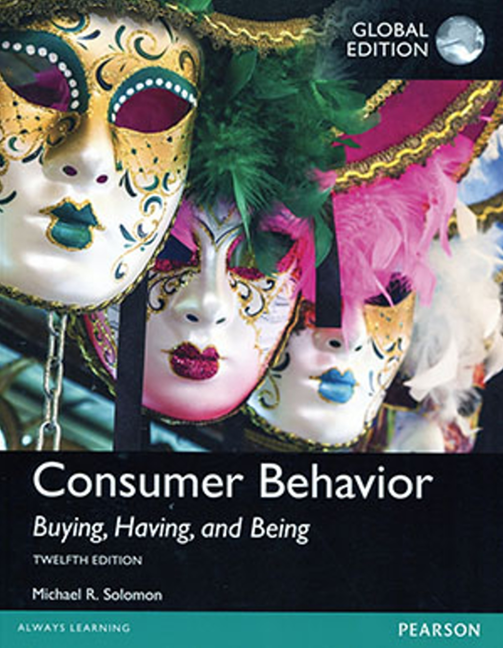 Consumer Behavior: Buying, Having, and Being(12版)