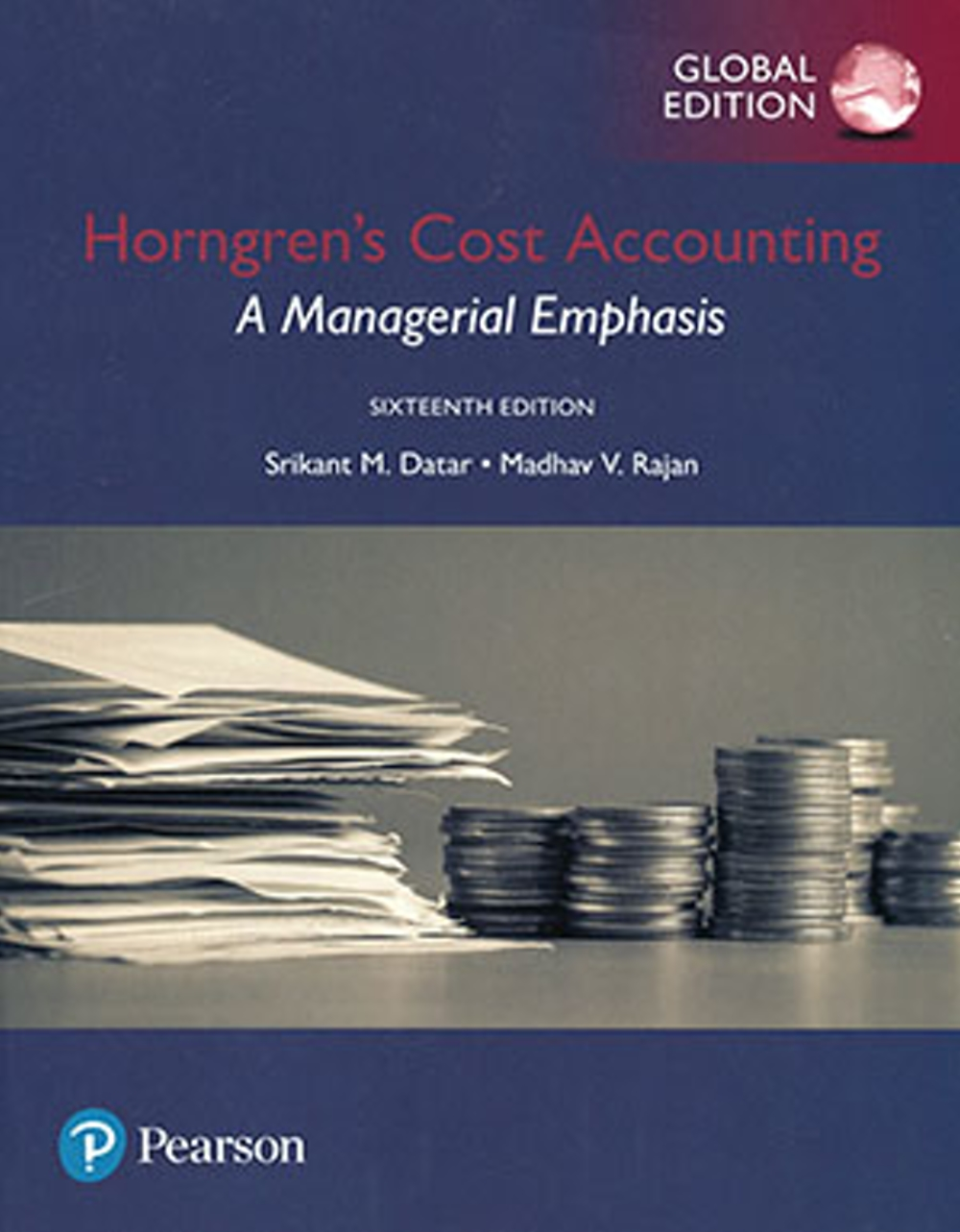 Horngren's Cost Accounting: A Managerial Emphasis (GE)16版