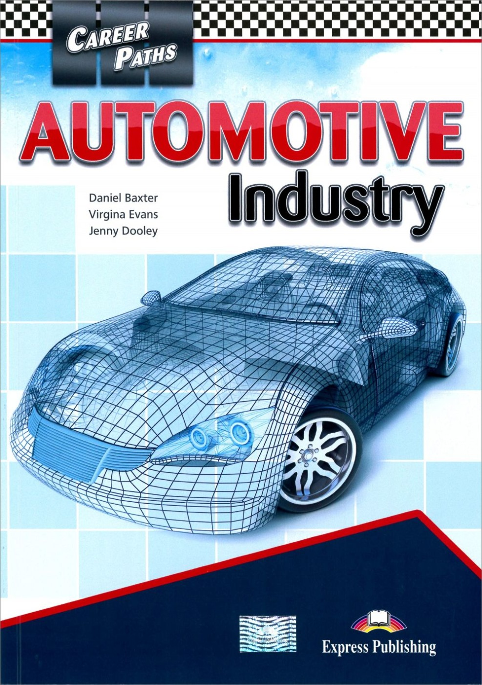 Career Paths:Automotive Industry Student's Book