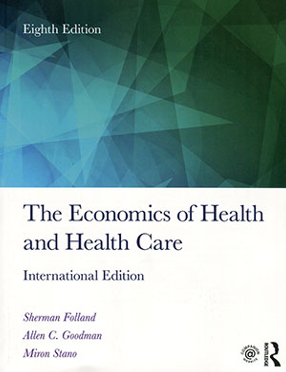 The Economics of Health and Health Care(8版)
