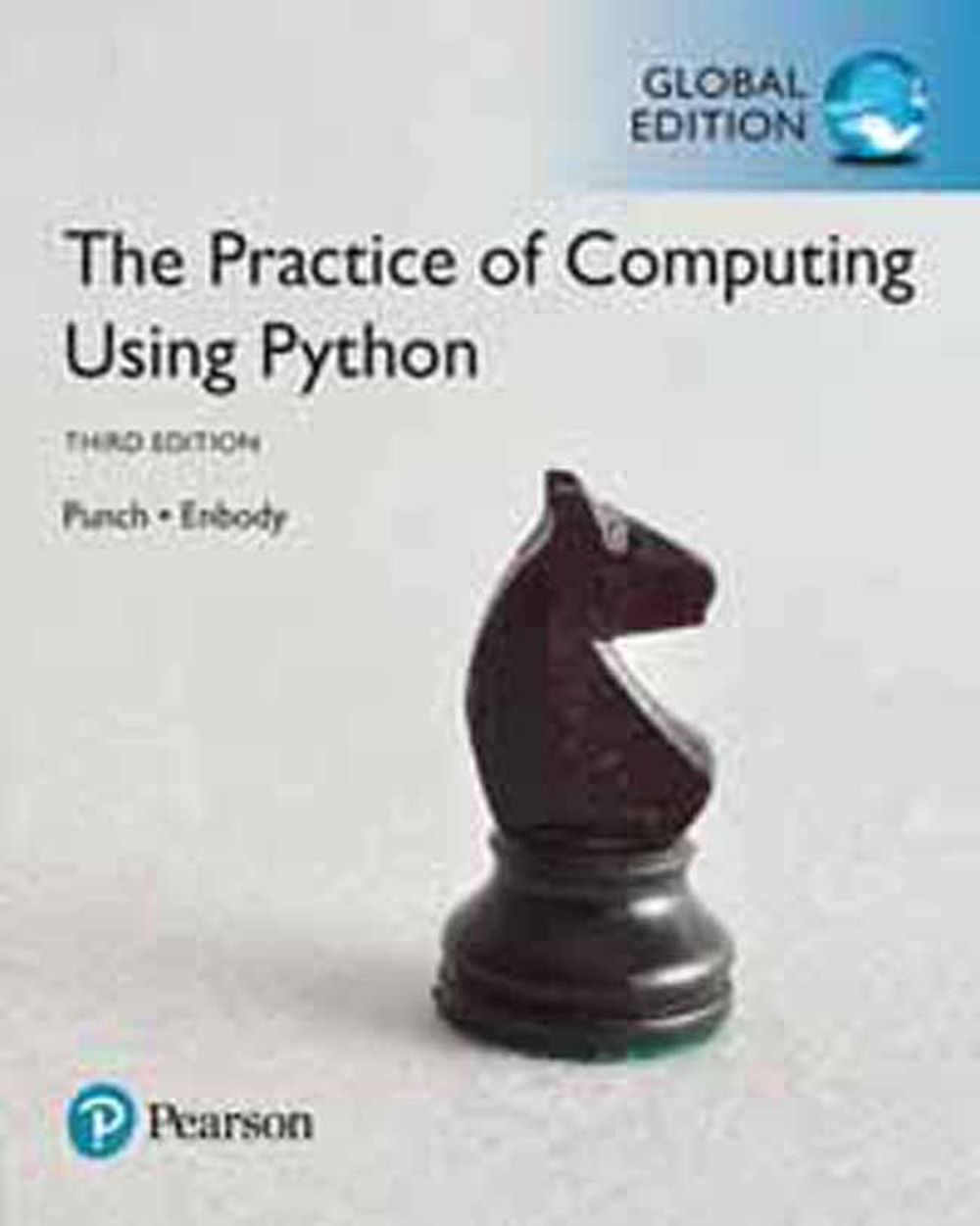 THE PRACTICE OF COMPUTING USING PYTHON 3/E (GE)