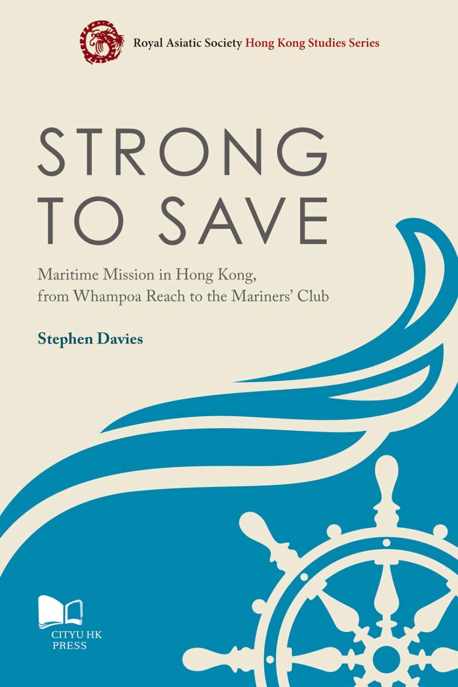Strong to Save: Maritime Mission in Hong Kong