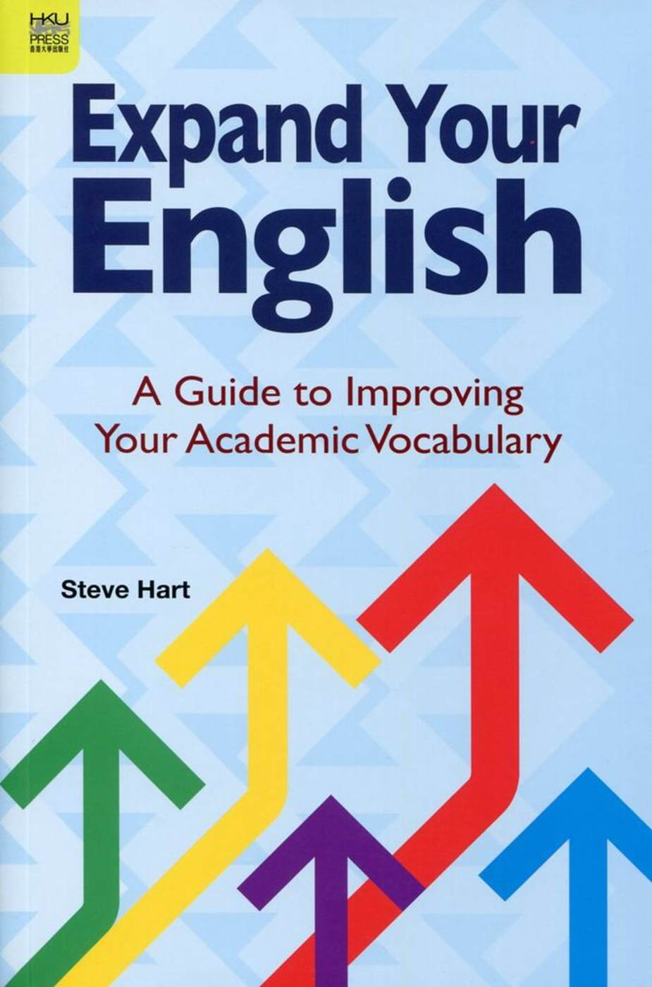 Expand Your English:A Guide to Improving Your Academic Vocabulary