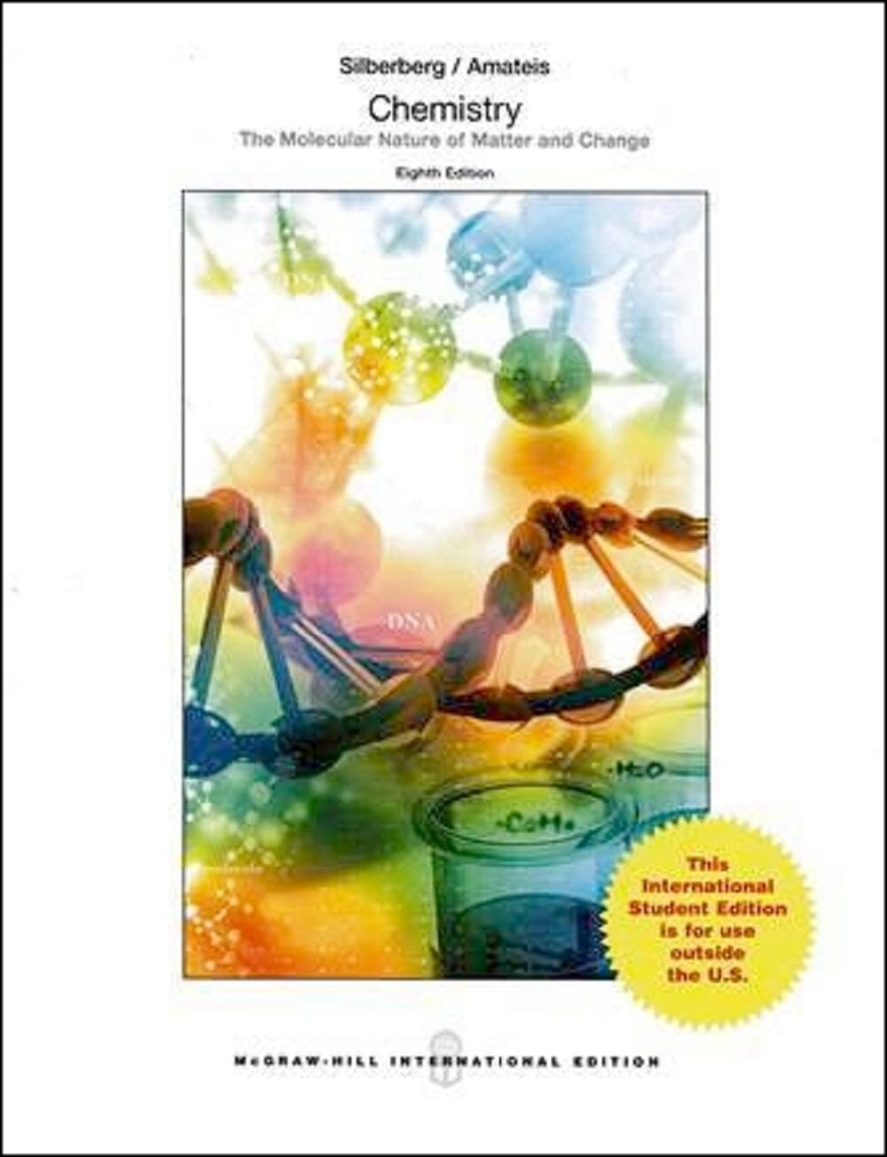 Chemistry:The Molecular Nature Matter and Change 8/e