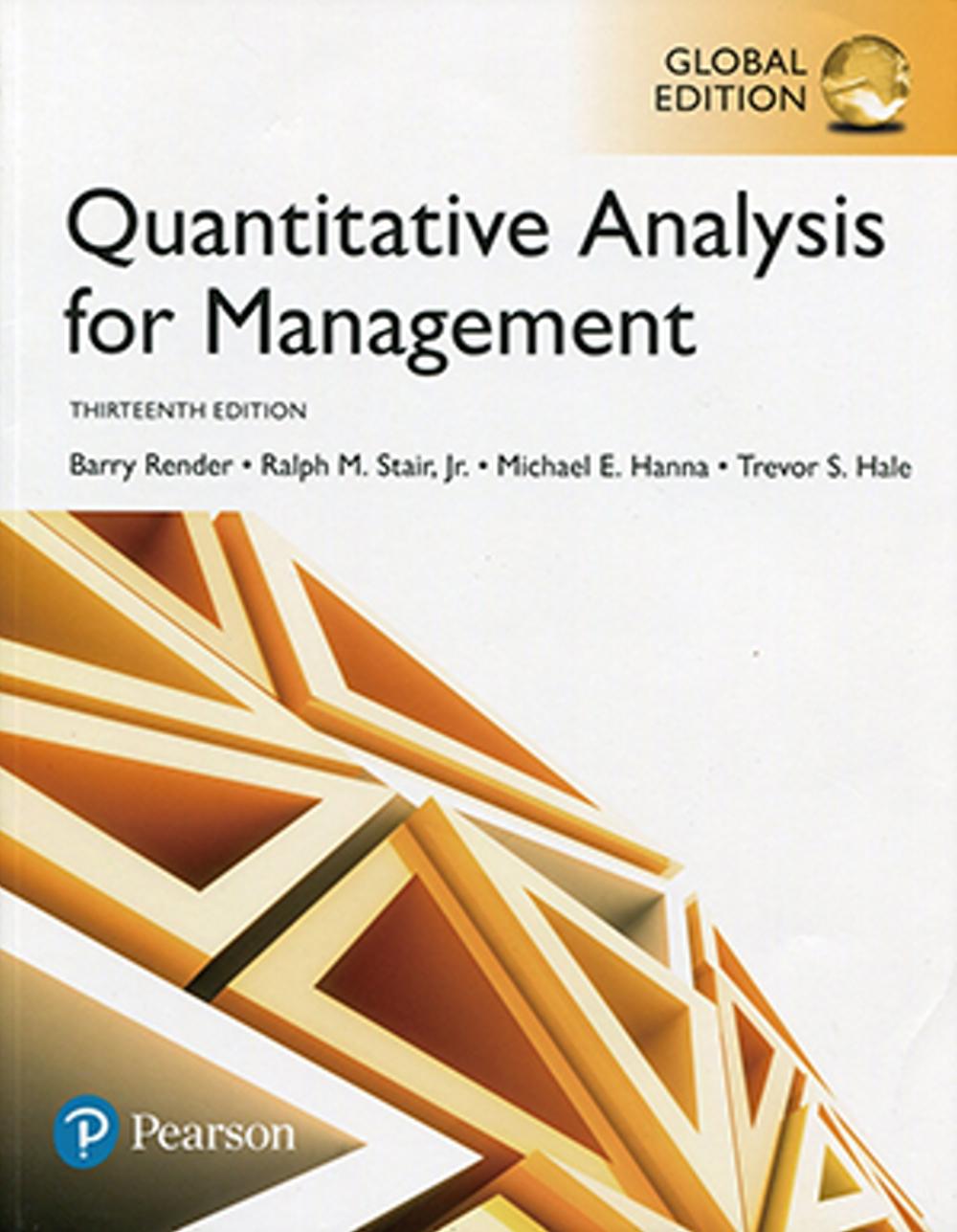 Quantitative Analysis for Management (GE) 13e