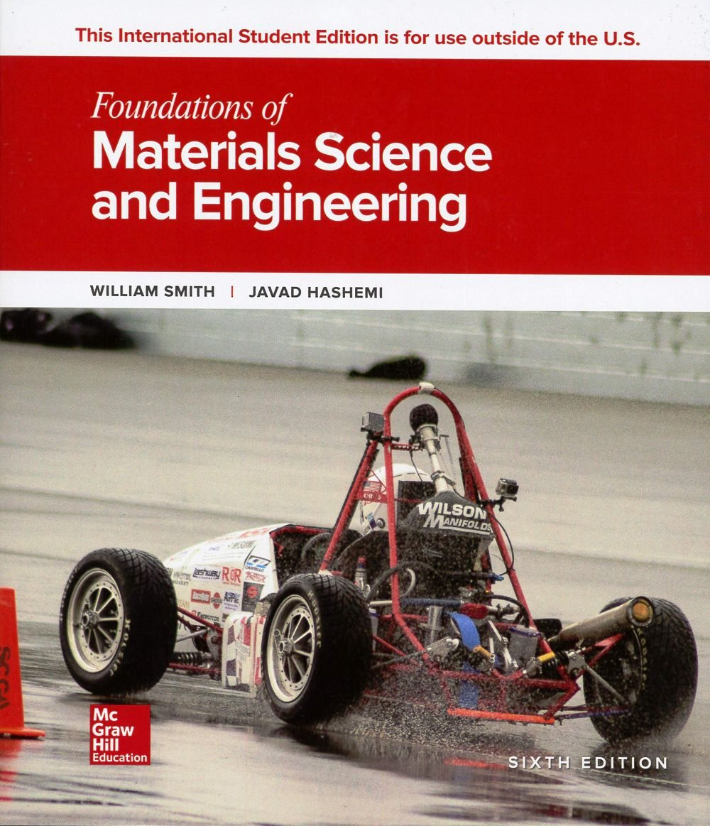 Foundations of Materials Science and Engineer