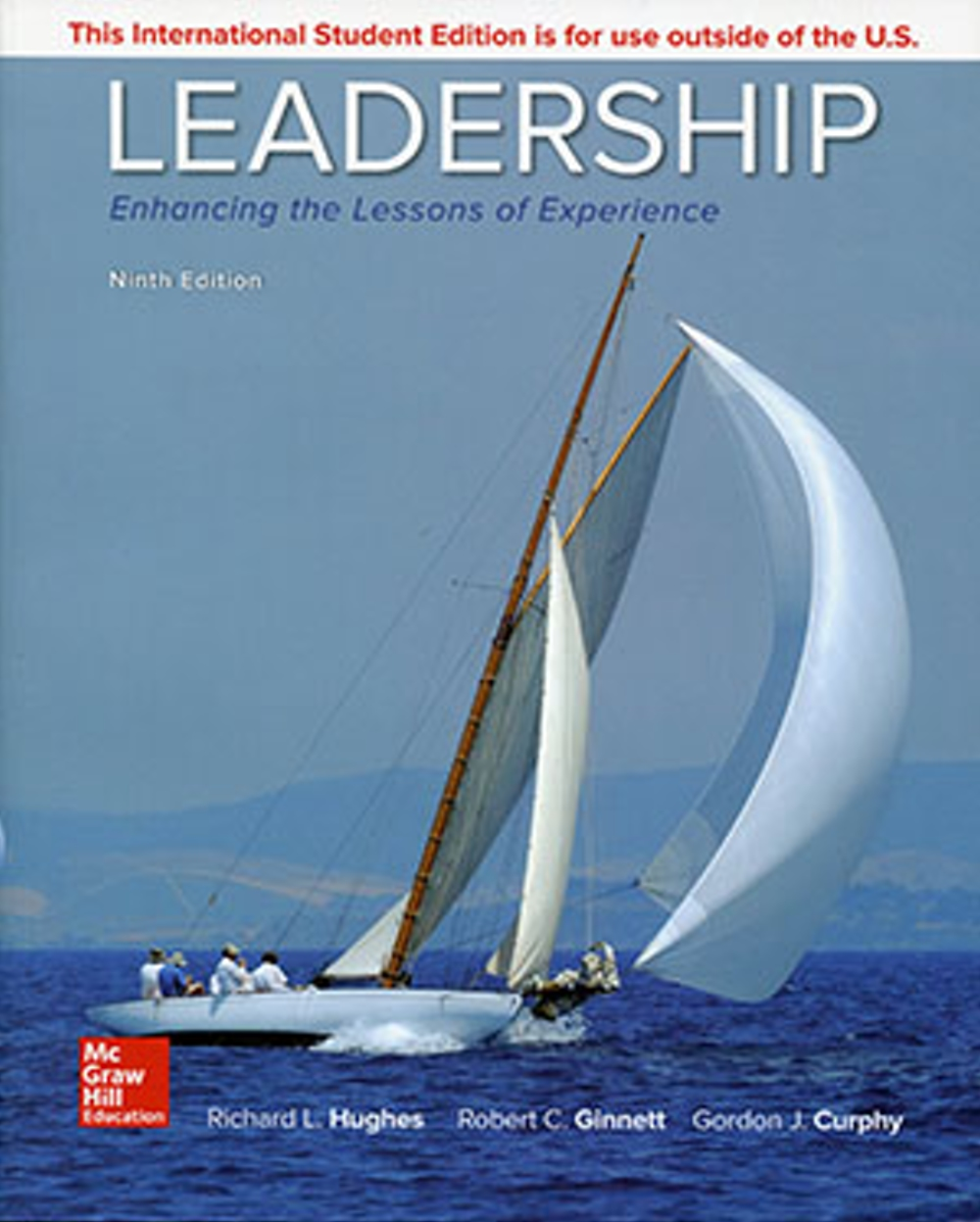 Leadership: Enhancing the Lessons of Experience(9版)