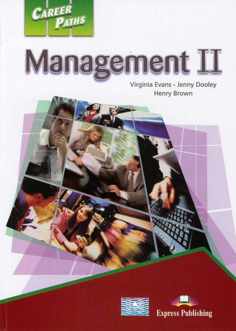 Career Paths:Management II Student's Book wit