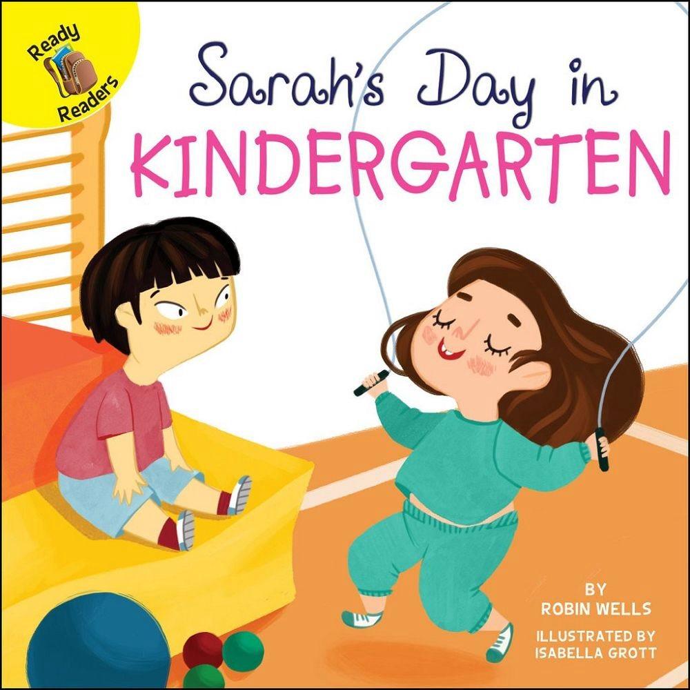 Rourke Ready Readers: Sarah's Dayin Kindergar