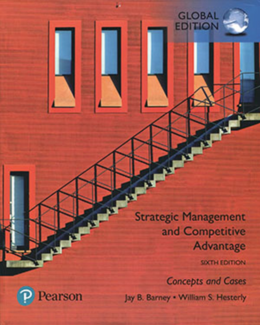 Strategic Management and Competitive Advantage: Concepts and Cases (GE)(六版)