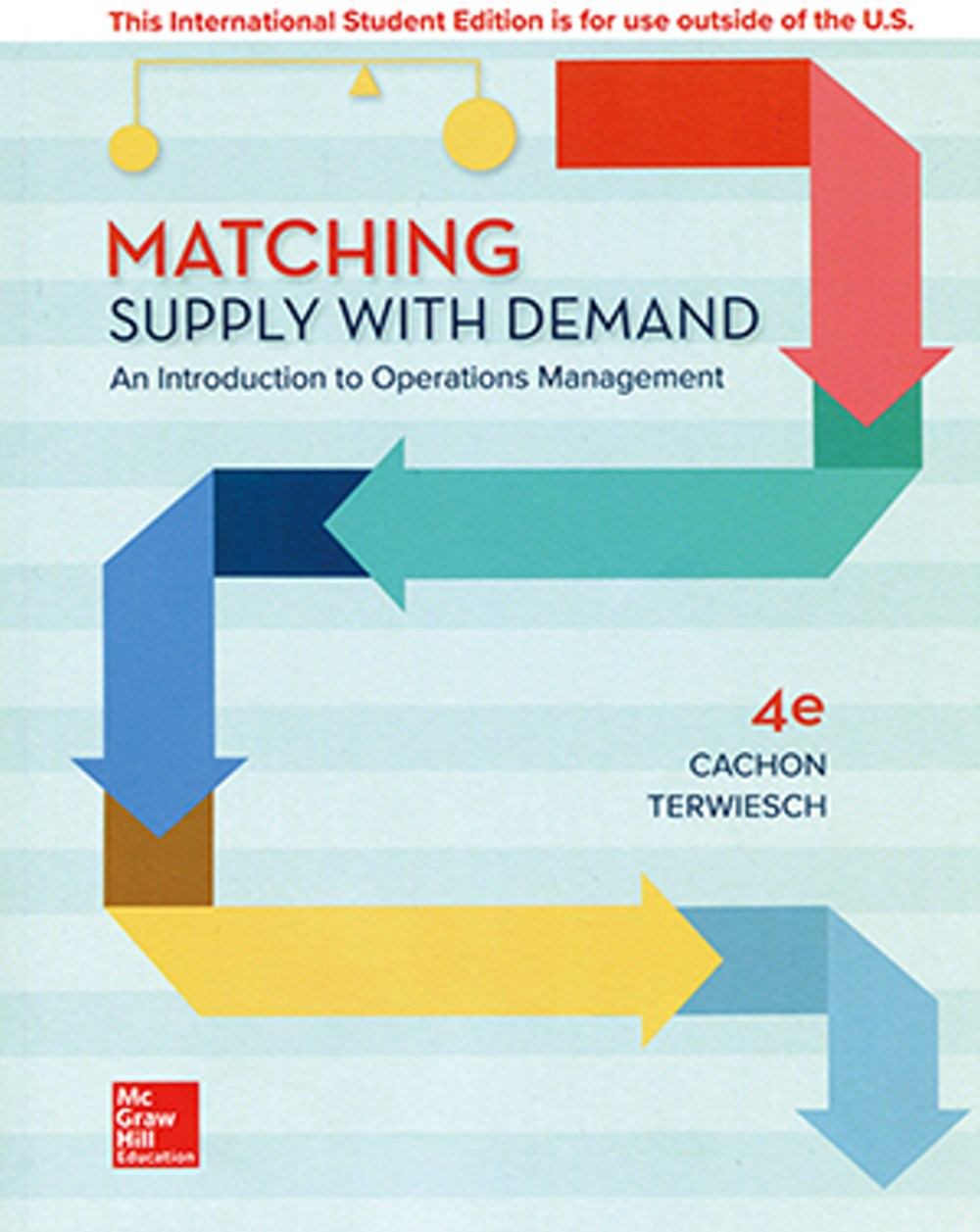 Matching Supply With Demand: An Introduction to Operations Management(4版)