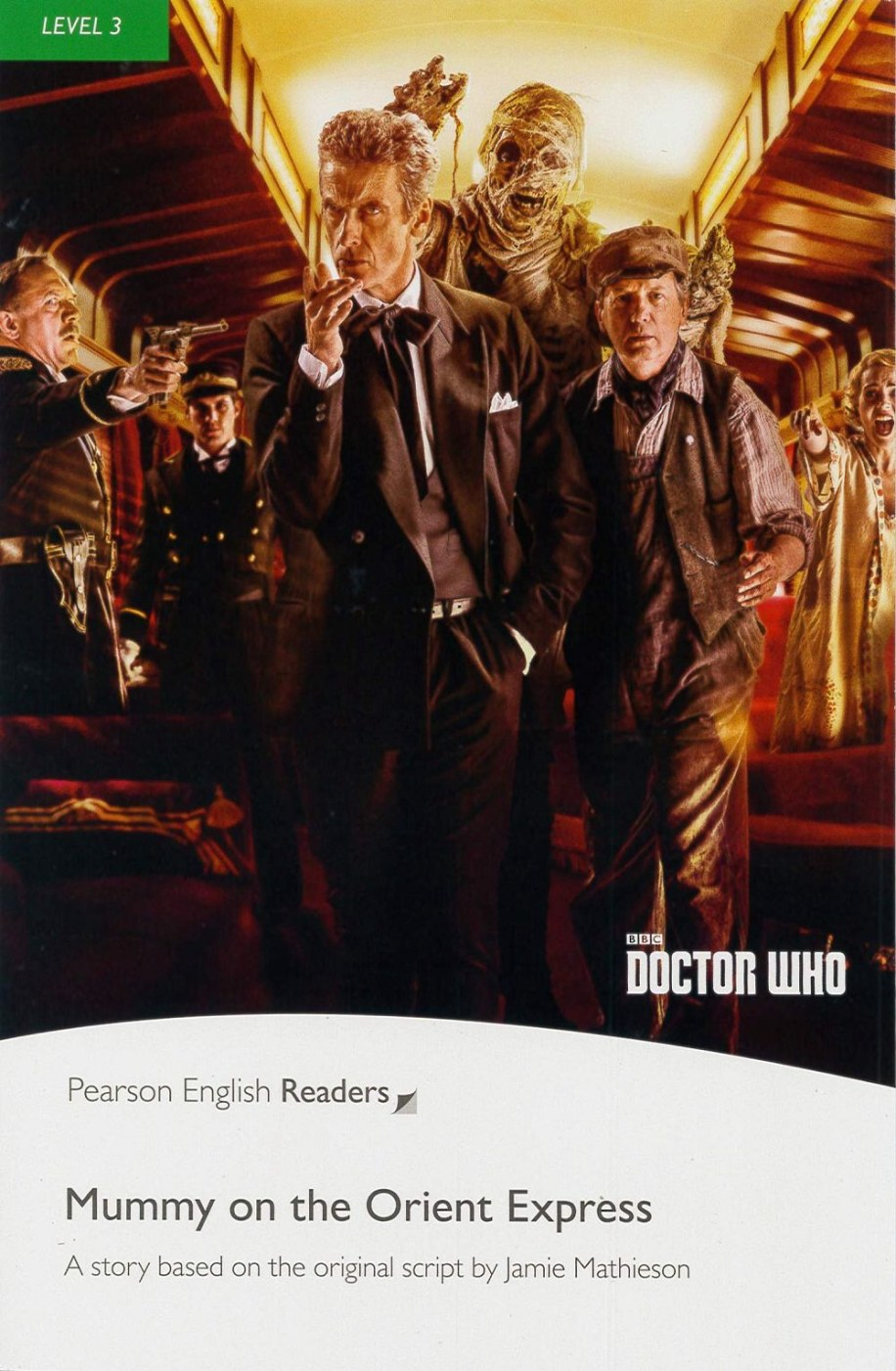 Pearson English Readers Level 3: Doctor Who: Mummy on the Orient Express with MP