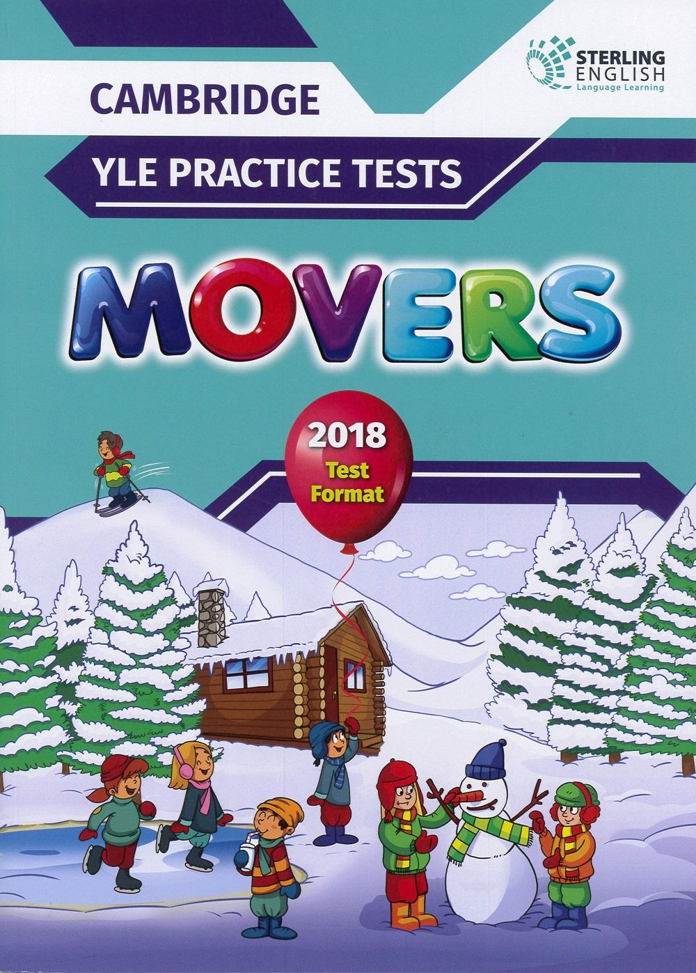 Cambridge YLE Practice Tests Movers 2018 Test Format Student's Book with Answer Key(Sterling)
