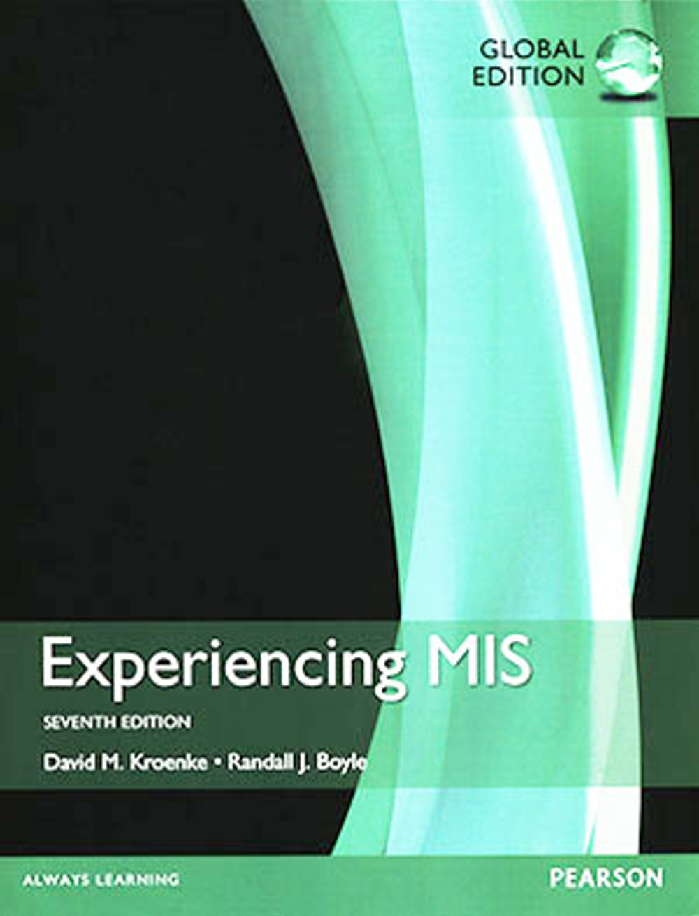 Experiencing MIS (GE) (7版)