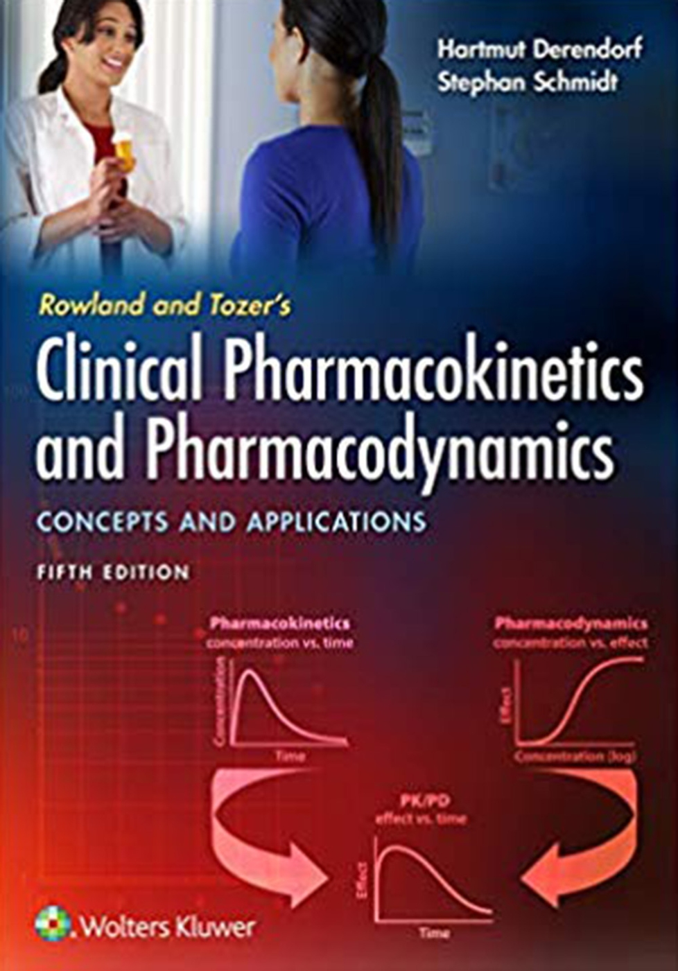 Rowland and Tozer's Clinical Pharmacokinetics and Pharmacodynamics: Concept and Applications