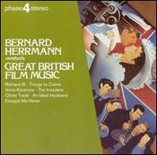 Bernard Herrmann : Great British Film Music