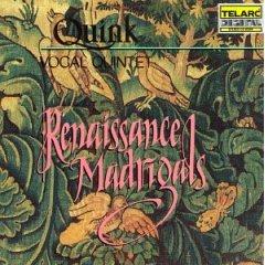 Quink Vocal Quintet  Renaissance Madrigals