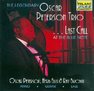 Oscar Peterson  Last Call at The Blue Note