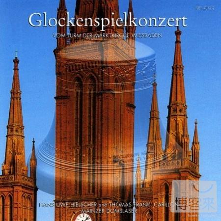 Glockenspielkonzert  Vom Turm der Markt