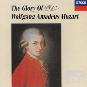 The Glory of Wolfgang Amadeus Mozart