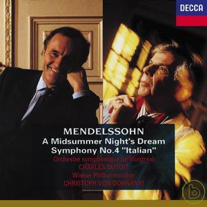 Mendelssohn: A Midsummer Night's Dream Sympho