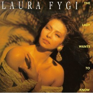 Laura Fygi  The Lady Wants To Know